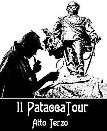 Torino PataccaTour – Atto terzo
